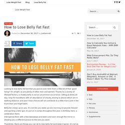 How to Lose Belly Fat Fast - Flab Busting Tips for Men and Women