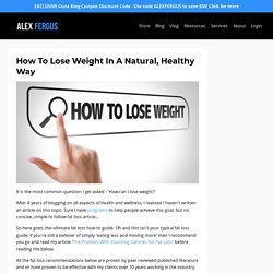 How To Lose Weight In A Natural, Healthy Way