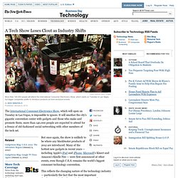 Tech Show Loses Clout as the Place for Product News