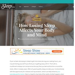 How Losing Sleep Affects Your Body and Mind - Sleep.Org