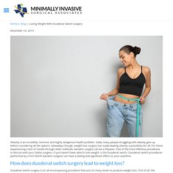 Losing Weight With Duodenal Switch Surgery