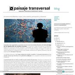 Encuentros #LosMadriles: mapas, cultura abierta, participación y urbanismo