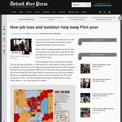 How job loss and isolation help keep Flint poor