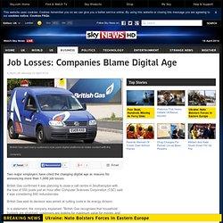 Job Losses: Companies Blame Digital Age