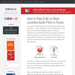 How to Play FLAC or Other Lossless Audio Files in iTunes