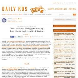 """The Lost Art of Finding Our Way"" by John Edward Huth — A Book Review"