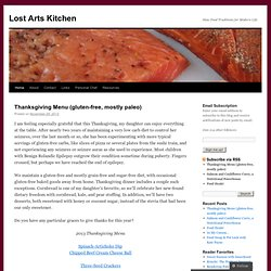 Lost Arts Kitchen | Slow Food Traditions for Modern Life