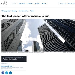 The lost lesson of the financial crisis