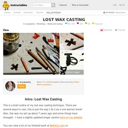 Lost Wax Casting: 23 Steps