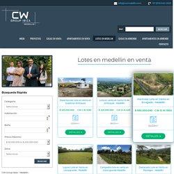 Lotes en medellin en venta - CW Group Medellin