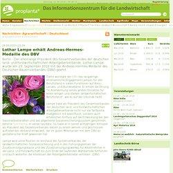 Lothar Lampe erhält Andreas-Hermes-Medaille des DBV - www.proplanta.de