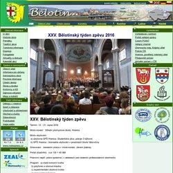 XXV. Bělotínský týden zpěvu 2016 na serveru XXV. Bělotínský týden zpěvu 2016 - BĚLOTÍN - rezervační a informační systém