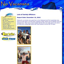 Lots of Variety Offshore Fishing Reports
