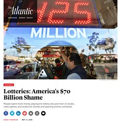 Lotteries: America's $70 Billion Shame