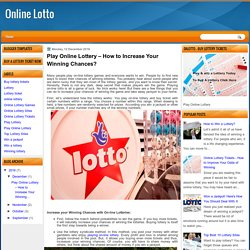 Play Online Lottery – How to Increase Your Winning Chances?