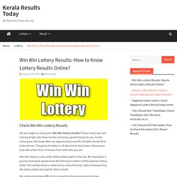 Win Win Lottery Results: How to Know Lottery Results Online?
