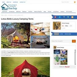 Lotus Belle Luxury Camping Tents