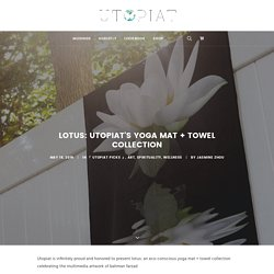 lotus: utopiat's yoga mat + towel collection