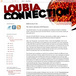 Loubia Connection: We need to talk about SOS Racisme