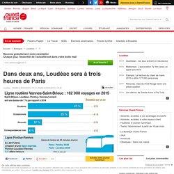Dans deux ans, Loudéac sera à trois heures de Paris