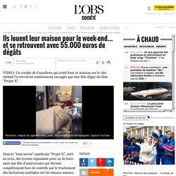 Ils louent leur maison pour le week-end... et se retrouvent avec 55.000 euros de dégâts