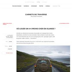 Louer un 4x4 moins cher en Islande - Blog voyage et photo