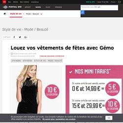 Louez vos vêtements de fêtes avec Gémo - SFR News