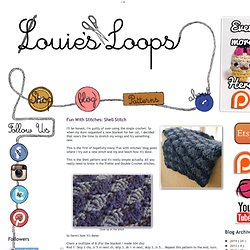 Louie's Loops: Fun With Stitches: Shell Stitch