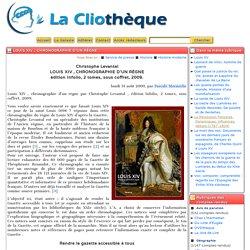 Louis XIV , chronographie d'un règne