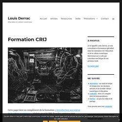 Louis Derrac - Formation CRIJ