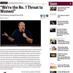Louis C.K. feminism: Oh My God on HBO proves comic a feminist