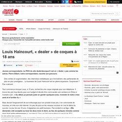 Louis Haincourt, « dealer » de coques à 18 ans