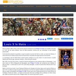 Louis X le Hutin (1289-1316)