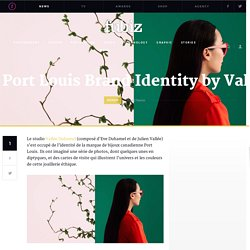 Port Louis Brand Identity by Vallée Duhamel