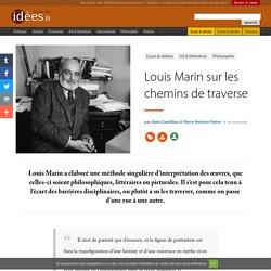 Louis Marin sur les chemins de traverse