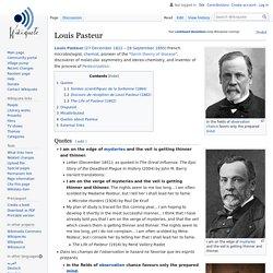 Louis Pasteur - Wikiquote