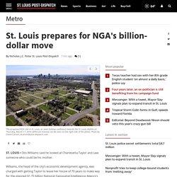 St. Louis prepares for NGA's billion-dollar move
