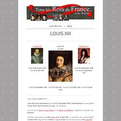 LOUIS XIII - Tous les Rois de France