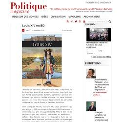 Louis XIV en BD - Politique Magazine