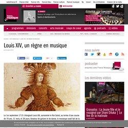 Louis XIV, un règne en musique