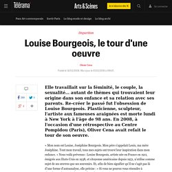 Louise Bourgeois, le tour d'une oeuvre