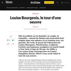 Louise Bourgeois, le tour d'une oeuvre