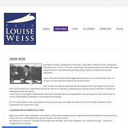 Louise Weiss, journaliste européenne - Prix Louise Weiss