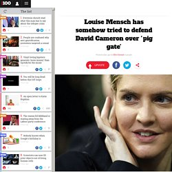 Louise Mensch has somehow defended David Cameron over pig gate