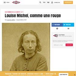 Louise Michel, comme une rouge