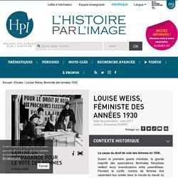 Louise Weiss, féministe des années 1930
