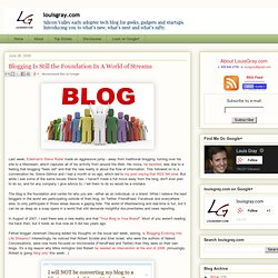 Blogging Is Still the Foundation In A World of Streams - louisgr