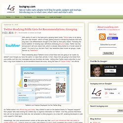 louisgray.com: Twitter Readying Public Lists for Recommendations
