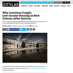 Why Louisiana Fought Low-Income Housing in New Orleans After Katrina