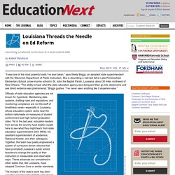 Louisiana Threads the Needle on Ed Reform: Launching a coherent curriculum in a local-control state